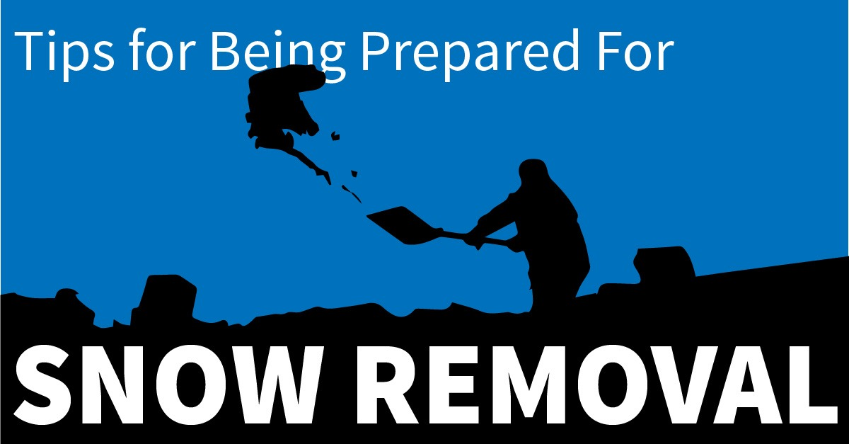 Tips for Being Prepared for Snow Removal
