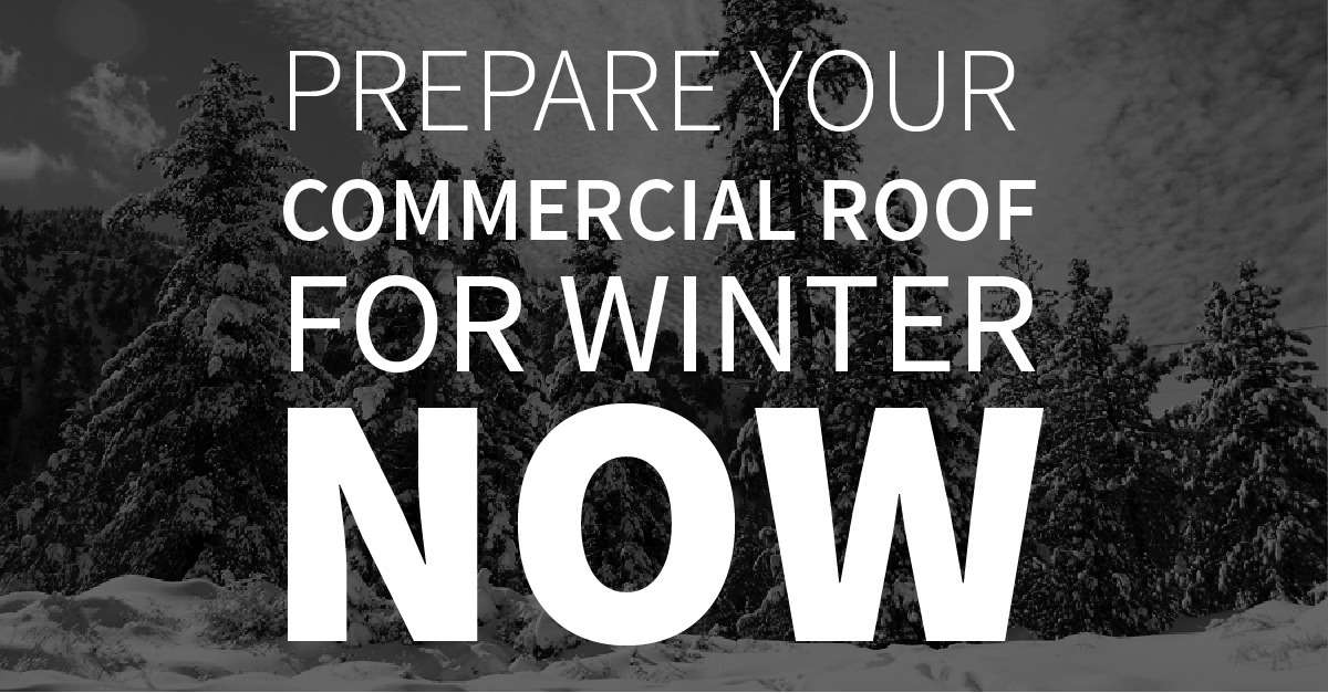 Prepare Your Commercial Roof for Winter Now