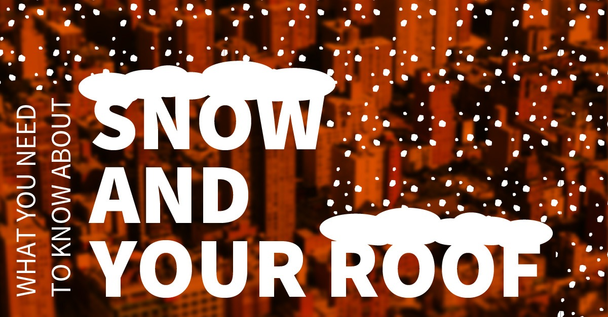 Snow and your roof