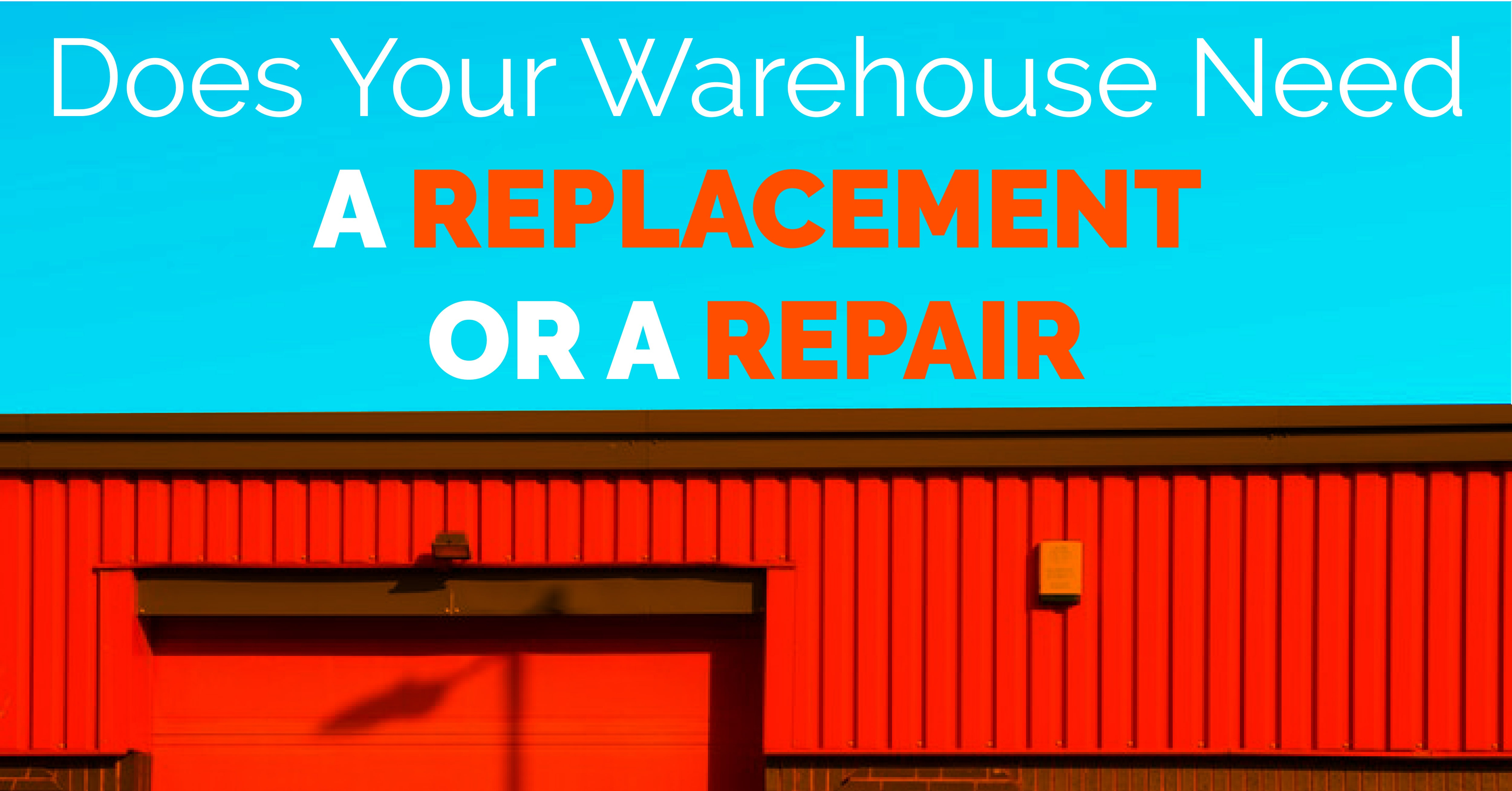 Does Your Warehouse Need A Roof Replacement Or A Repair?