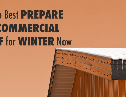 How to Best Prepare Your Commercial Roof for Winter Now