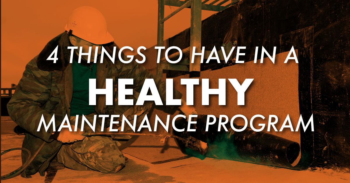4 Things To Have In A Healthy Maintenance Program