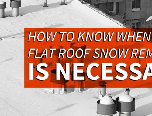 How To Know When Flat Roof Snow Removal Is Necessary