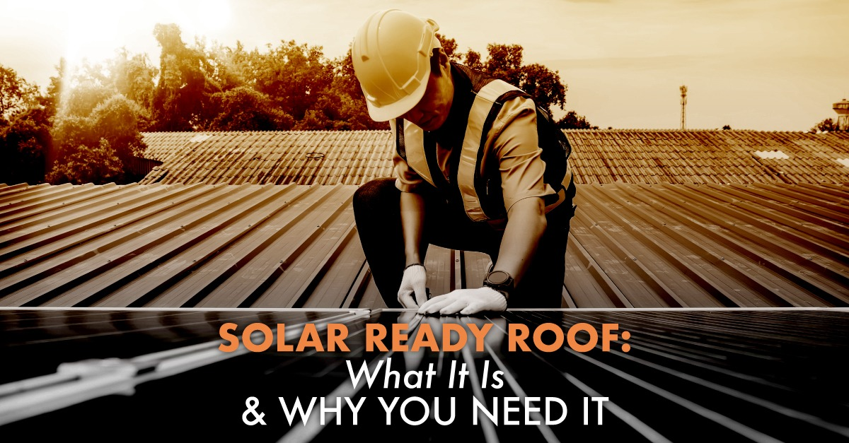 Man on flat roof with caption Solar Ready Roof: What It Is & Why You Need It