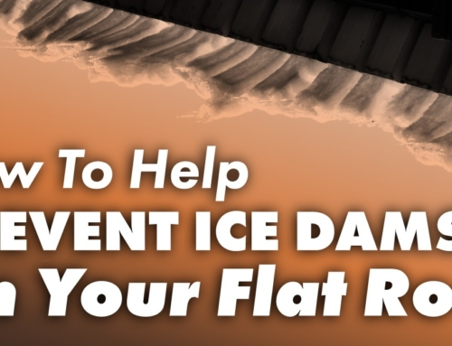 How To Help Prevent Ice Dams On Your Flat Roof